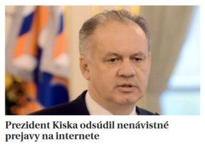 prezident-kiska-odsudil-prejavy-na-internete